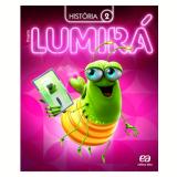 Lumirá - História 2º Ano - Ensino Fundamental I - Editora Ática