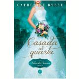 Casada Até Quarta - Noivas da Semana - Vol. 1 - Catherine Bybee