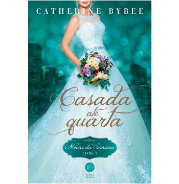 Casada Até Quarta (Vol. 1)