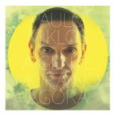 Paulo Miklos - A Gente Mora no Agora (Digipack) (CD) - Paulo Miklos