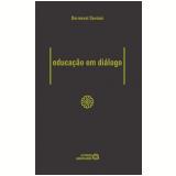 Educação Em Diálogo - Dermeval Saviani