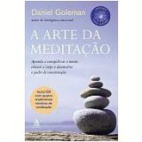 A Arte da Meditação - Daniel Goleman