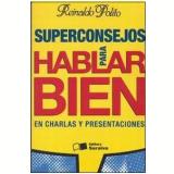 Superconsejos para Hablar Bien - Reinaldo Polito