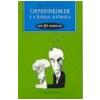 Oppenheimer e a Bomba At�mica em 90 Minutos