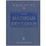 Phillips Materiais Dentários - Kenneth J. Anusavice