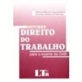 Curso de Direito do Trabalho para o Exame da Oab - Christiano Abelardo Fagundes Freitas