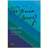 Noite e Dia - Virginia Woolf