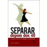 Separar Depois dos 40 - Marcia Camargos