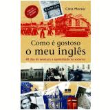 Como é Gostoso o Meu Inglês - Cátia Moraes