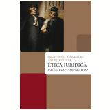 Ética Jurídica - Geoffrey C. Hazard Jr., Angelo Dondi