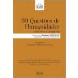 30 Quest�es de Humanidades - Clodomiro Jos� Bannwart J�nior