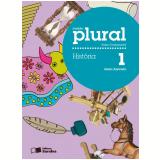Plural História 1º Ano - Ensino Fundamental I - Guila