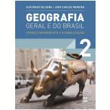 Geografia Geral E Do Brasil - 2 - Ensino Médio - Joao Carlos Moreira, Eustaquio de Sene