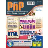 PnP Digital nº 18 - Migração de Windows para Linux, programação HTML, Comparando XP e Windows 7, Escritório com Ubuntu Linux, processadores Intel (Ebook) - Iberê M. Campos