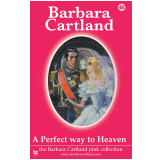 44 A Perfect Way To Heaven  (Ebook) - Cartland