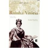 Rainha Vit�ria - Lytton Strachey