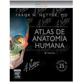 Netter Atlas De Anatomia Humana - Netter