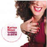 Karina Ninni - Samba do Bem (CD) - Karina Ninni