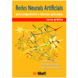 Redes Neurais Artificiais Para Engenharia E - Ivan Nunes Da Silva