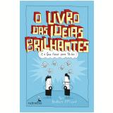 O Livro Das Ideias Brilhantes - The Brothers Mcleod