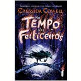 No Tempo dos Feiticeiros (Vol. 1) - Cressida Cowell