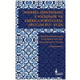Poderes, Identidades e Sociedade na América Portuguesa -