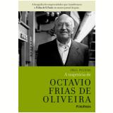 A Trajetória de Octavio Frias de Oliveira - Engel Paschoal