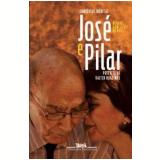 José e Pilar - Miguel Gonçalves Mendes