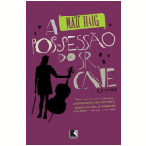 A Possess�o do SR. Cave - Matt Haig