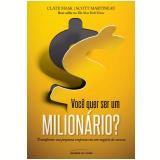 Você Quer Ser um Milionário? - Clate Mask, Scott Martineau