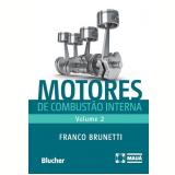 Motores de Combustão Interna (Vol. 2) - Franco Brunetti