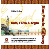 Café, Ferro e Argila (Ebook) - FÁbio Cyrino