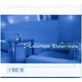 Fm 92,9 - Lounge Eldorado (CD) - Vários