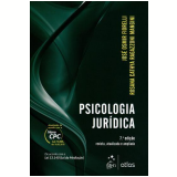 Psicologia Jurídica - José Osmir Fiorelli, Rosana Cathya Ragazzoni Mangini