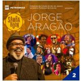 Samba Book - Jorge Aragão - Volume 2 (CD) - Jorge Aragão