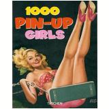 1000 Pin-Up Girls - Burkhard Riemschneider, Cologne