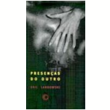 Presen�as do Outro - Eric Landowski