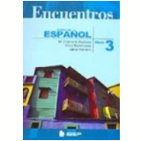 Encuentros Curso de Espa�ol Libro 3 7� S�rie - M. Cristina G. Pacheco, Jaime Marinero, Victor Barrionuevo