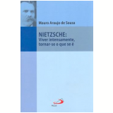 Nietzsche - Mauro Araujo de Sousa