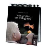Você acredita em Milagres? - Anderson Cavalcante