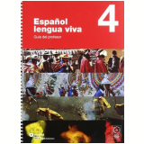 Espanol Lengua Viva 4 - Guia Del Profesor - Grupo Santillana