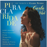 Carla Visi - Pura Claridade (CD) - Carla Visi