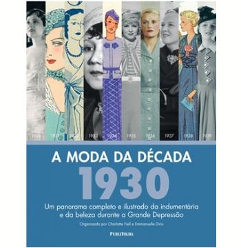 A Moda Da Década: 1930
