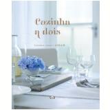Cozinha A Dois - Ryland Peters & Small