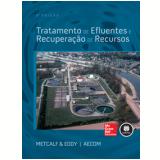 Tratamento De Efluentes E Recuperação De Recursos - Leonard Metcalf, Harrison P. Eddy