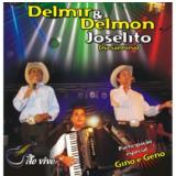 Delmir & Delmon Joselito- Ao Vivo (CD) - Delmir & Delmon Joselito
