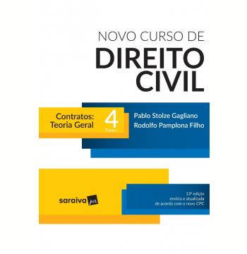 Novo Curso de Direito Civil 4 Tomo I - Contratos - Teoria Geral
