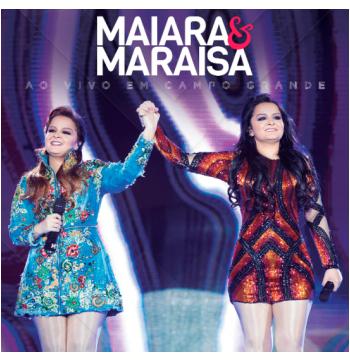 Maiara e Maraísa - Ao Vivo em Campo Grande (CD)