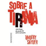 Sobre a Tirania - Timothy Snyder