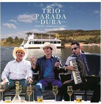 Trio Parada Dura - Chalana, Churrasco e Viola (CD)